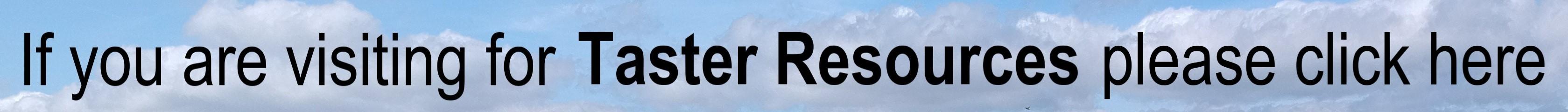 Banner link for Taster Resources